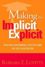 Making the Implicit Explicit: Creating Performance Expectations for the Disserta