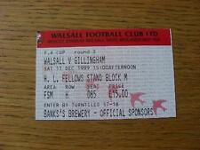 11/12/1999 Ticket: Walsall v Gillingham [FA Cup]. No obvious faults, unless desc