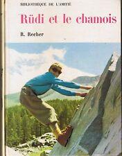 Rudi et Le Chamois * R. RECHER * 1962 * EO * Bibliothèque de l'Amitié * jeunesse