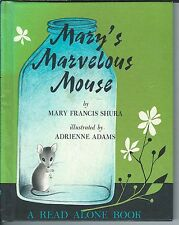 Mary's marvelous mouse by mary francis shura & adrienne adams hc knopf 1962