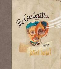 The Curiosities of Janice Lowry by Joanna Roche and Mike McGee (2011, Hardcover)