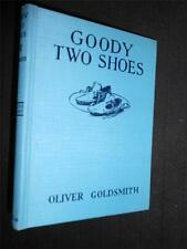 INSCRIBED: Goody Two Shoes - 1924-1st - Alice Woodward Illust, Oliver Goldsmith