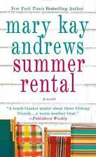 Summer Rental: A Novel Andrews, Mary Kay Mass Market Paperback