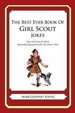 The Best Ever Book of Girl Scout Jokes : Lots and Lots of Jokes Specially...