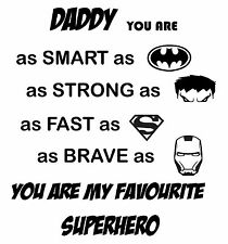 Daddy you are my Superhero - Decal vinyl sticker  fits Ikea Ribba Frame