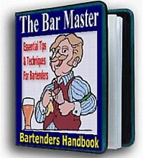 """ The Bar Master "" Bartending Guide Manual - Drink Tips & Techniques - E book"
