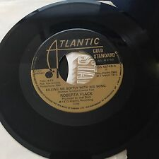 """KILLING ME SOFTLY WITH HIS SONG, FEEL LIKE MAKING LOVE R. FLACK 45 RPM VINYL 7"""""""