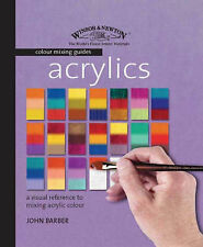 Colour Mixing Guide - Acrylics Painting Book, HB, by John Barber