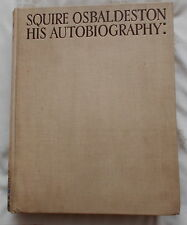 SQUIRE OSBALDESTON HIS AUTOBIOGRAPHY LARGE HUNTING BOOK 1926 1ST ED. FOX HUNTING