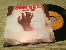 "JOE TEX - SPANISH 7"" SINGLE SPAIN EPIC 78 - RUB DOWN - FUNK SOUL"