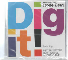Dig It! Frode Berg featuring Petter Wettre Roy Powell Andreas Bye CD NEU
