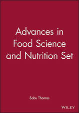 Advances in Food Science and Nutrition Set by Thomas, Sabu
