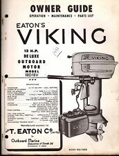 1956? EATON'S VIKING OUTBOARD 12 HP MODEL 12D15V OWNERS PARTS MANUAL P/N 402401