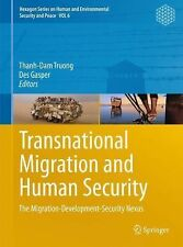 TRANSNATIONAL MIGRATION AND HUMAN  - THANH-DAM TRUONG DES GASPER (PAPERBACK) NEW