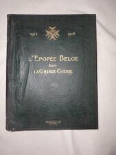 L' épopée Belge dans la Grande Guerre Edition Arisde QUILLET 1923