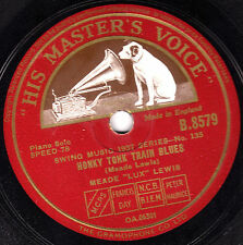 CLASSIC MEADE LUX LEWIS 78 HONKY TONK TRAIN BLUES / WHISTLIN' BLUES HMV B8579 EX