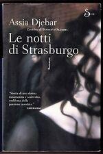 LE NOTTI DI STRSBURGO ASSIA DJEBAR I ED. IL SAGGIATORE 2000 FEMMINISMO ALGERIA