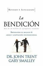 La Bendicion by Gary Smalley and John Trent (2011, Paperback)
