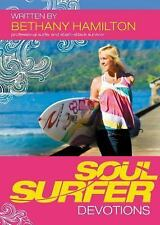 Soul Surfer Devotions by Bethany Hamilton (2011, Paperback)