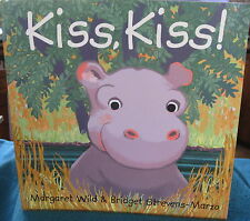 KISS, KISS! ~ Margaret Wild. UNread  DEElightful SOFTcov  GORGEOUS tale toddlers