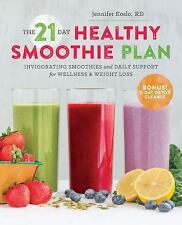The 21-Day Healthy Smoothie Plan : Invigorating Smoothies and Daily Support...