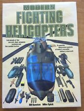 Modern Fighting Helicopters by Bill Gunston and Mike Spick