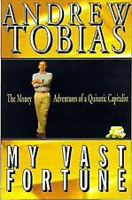 My Vast Fortune: The Money Adventures of a Quixotic Capitalization