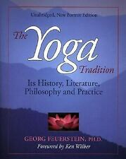 The YOGA TRADITION : History, Religion, Philosophy and Practice by Georg...