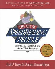 The Art of Speedreading People : How to Size People up and Speak Their...