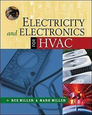 Electricity and Electronics for HVAC by Miller, Rex; Miller, Mark