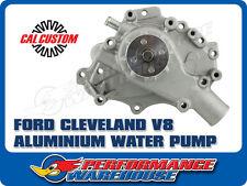 FORD CLEVELAND V8 ALUMINIUM WATER PUMP CAL CUSTOM