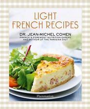 Light French Recipes: A Parisian Diet Cookbook, Cohen, Dr. Jean-Michel, Excellen