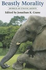 NEW - Beastly Morality: Animals as Ethical Agents
