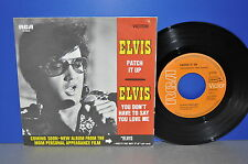 """7"""" Elvis Presley You don't have to say you love me / Patch it up Vinyl Single"""