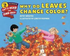 Let's-Read-And-Find-Out Science: Why Do Leaves Change Color? c2015 NEW PB