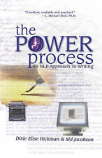 The POWER Process: An NLP Approach to Writing, Sid Jacobson