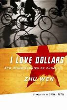 I Love Dollars and Other Stories of China (Weatherhead Books on Asia)
