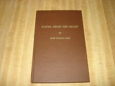 Awesome 1986 Signed book - Poems, From The Heart by Ruth F. Hall