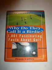 Why Do They Call It a Birdie,1001 Fascinating Facts about Golf,Frank Coff 1st203