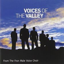 THE FRON MALE VOICE CHOIR ( BRAND NEW CD ) VOICES OF THE VALLEY
