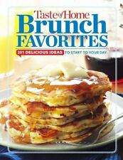 Taste of Home Brunch Favorites: 201 Delicious Ideas to Start Your Day (2015-HC)