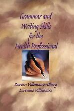 Grammar and Writing Skills for the Health Professional (Villemaire,Grammar and W