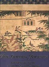 The Golden Journey: Japanese Art from Australian Collections by Art Gallery...