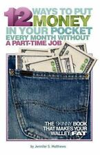 12 Ways To Put Money In Your Pocket Every Month Without A Part-Time Job (Second