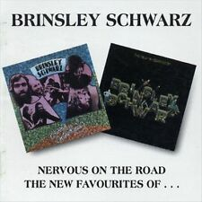 Nervous on the Road/The New Favourites of Brinsley Schwarz by Brinsley...