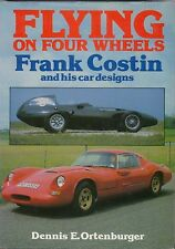 Flying on Four Wheels  Frank Costin & his car designs Marcos Amigo Lotus March +