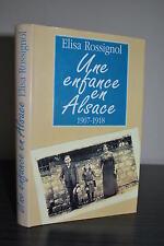Une enfance en Alsace 1907 1918  -  Elisa Rossignol