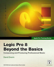 Apple Pro Training Series: Logic Pro 8: Beyond the Basics (Apple Pro-ExLibrary