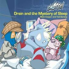 Drain and the Mystery of Sleep: An Emotes Book About Healthy Habits (E-ExLibrary
