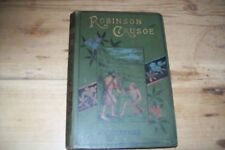 1890? The Life and adventures of Robinson Crusoe by Daniel Defoe , illustrated